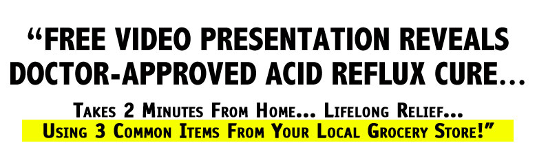 Cure Acid Reflux Naturally